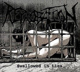 Reprobation - Swallowed In Lies