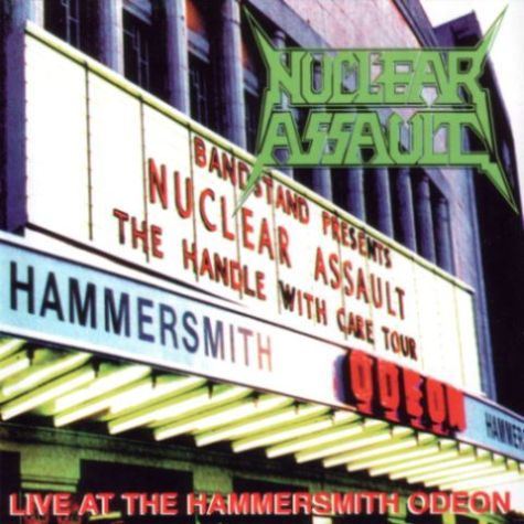 Nuclear Assault - Live at the Hammersmith Odeon