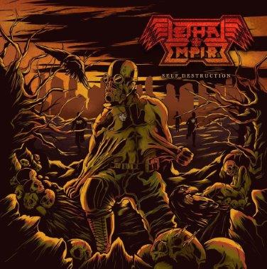 Lethal Empire - Self Destruction