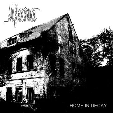 Ajana - Home in Decay