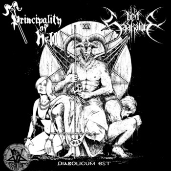 Den Saakaldte / Principality of Hell - Diabolicum Est