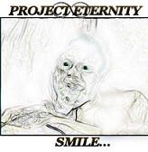 Project Eternity - Smile...