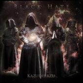 Black Hate - Kazudijirzu
