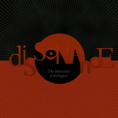 Dissonance - The Intricacies of Nothingness