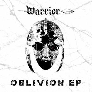 Warrior - Oblivion EP