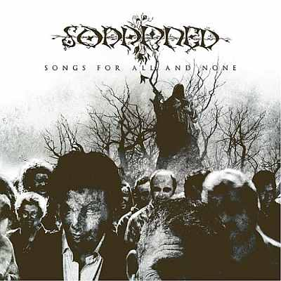 Sodamned - Songs for All and None