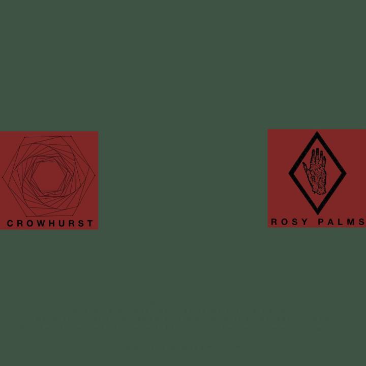 Crowhurst - Crowhurst / Rosy Palms