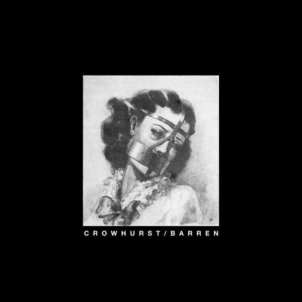 Crowhurst - Crowhurst / Barren