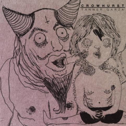 Crowhurst - Crowhurst / Tanner Garza