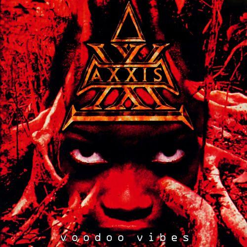 Axxis - Voodoo Vibes