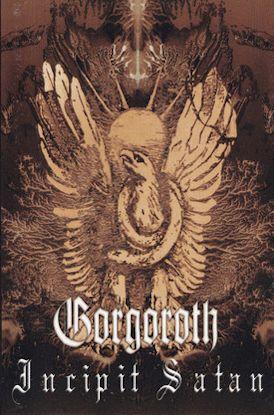 Gorgoroth incipit satan encyclopaedia metallum the metal archives gorgoroth incipit satan publicscrutiny Image collections