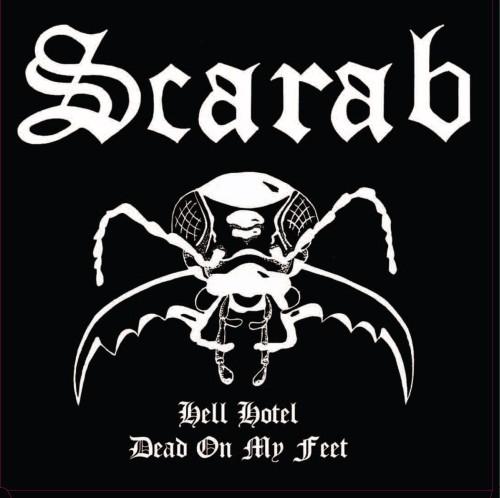 Scarab - Hell Hotel / Dead on My Feet