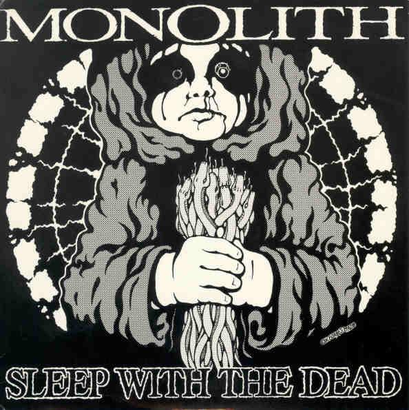 Monolith - Sleep with the Dead