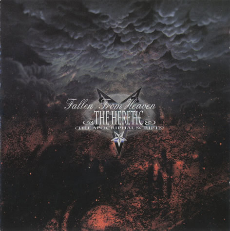 The Heretic - Fallen from Heaven (The Apocriphal Scripts)