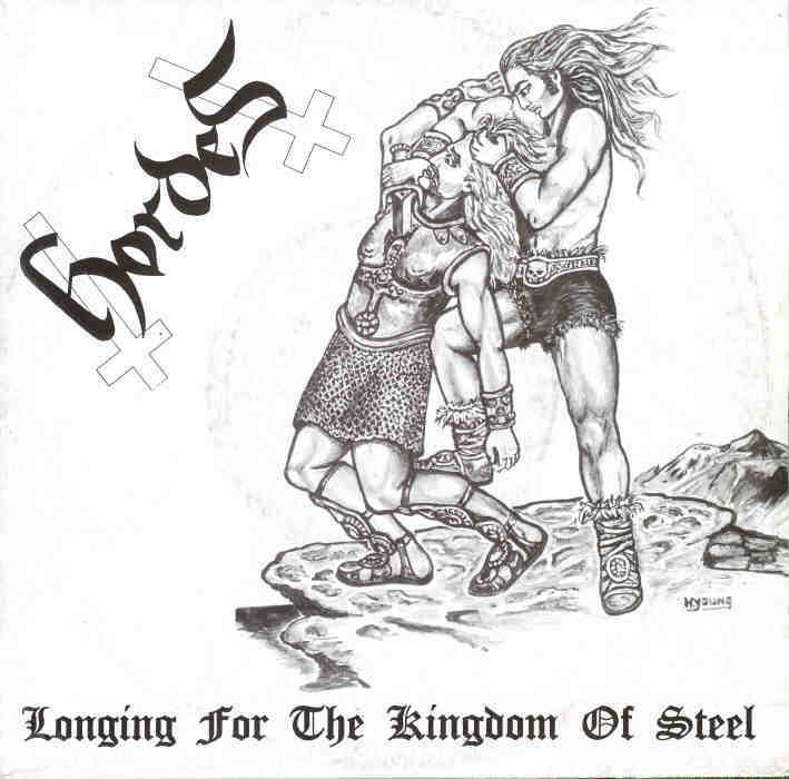 Hordes - Longing for the Kingdom of Steel