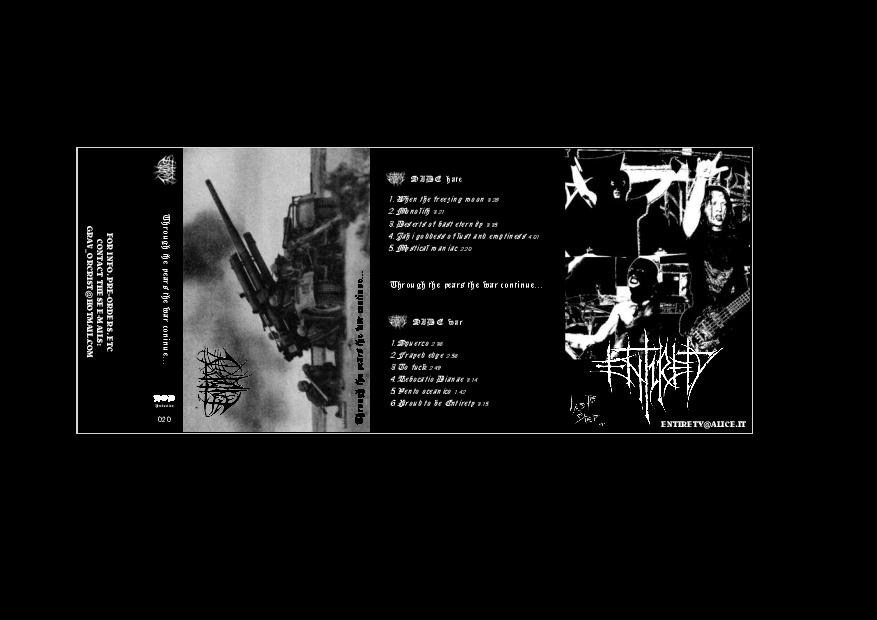 Entirety - Through the Years the War Continues... 1995-2015
