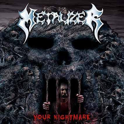 Metalizer - Your Nightmare