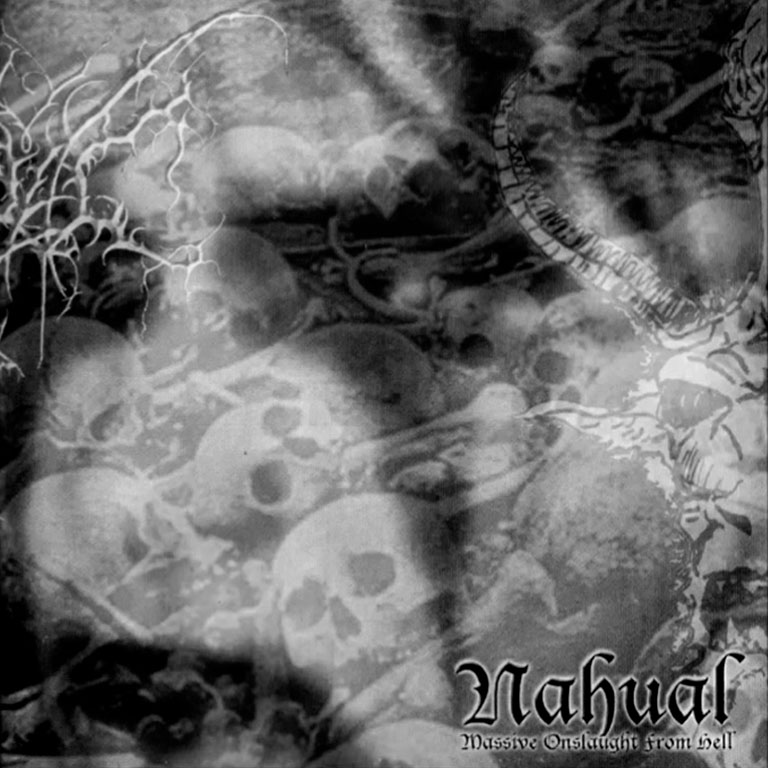 Nahual - Massive Onslaught From Hell