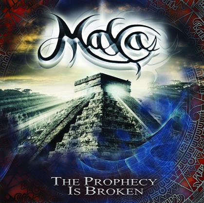 Maya - The Prophecy Is Broken