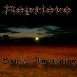 Reprieve - Brutal Awakening