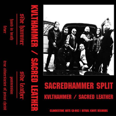 Kvlthammer / Sacred Leather - Sacredhammer Split: Kvlthammer / Sacred Leather