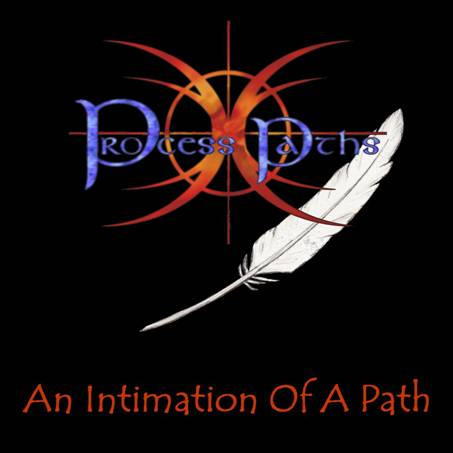 Process Paths - An Intimation of a Path