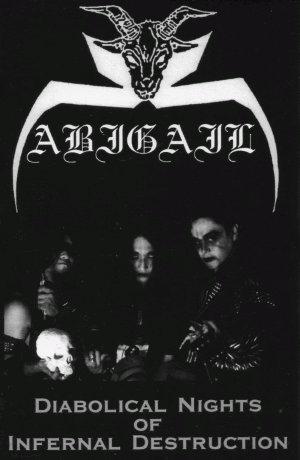 Abigail - Diabolical Nights of Infernal Destruction