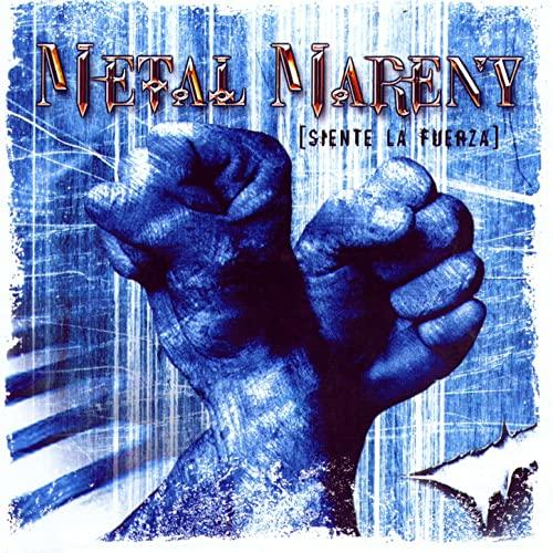Metal Mareny - Siente la fuerza