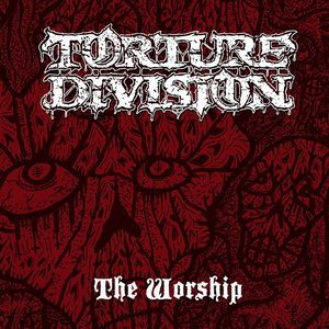Torture Division - The Worship