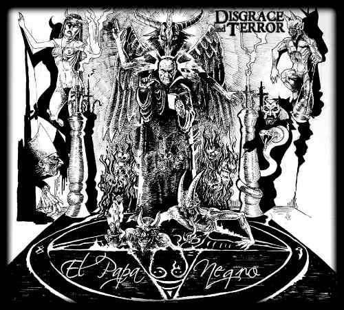 Disgrace and Terror - El Papa Negro