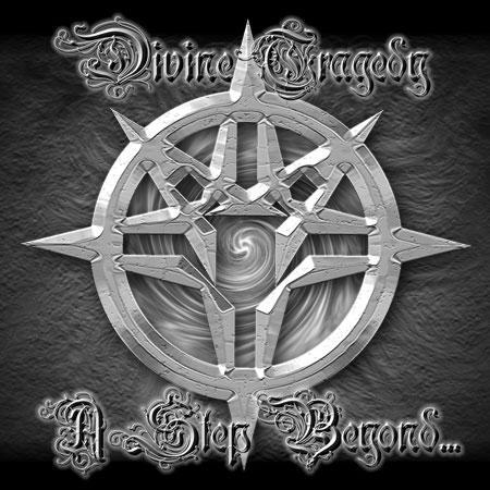 Divine Tragedy - A Step Beyond