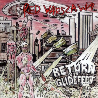 Red Warszawa - Return of the Glidefedt