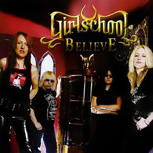 Girlschool - Believe