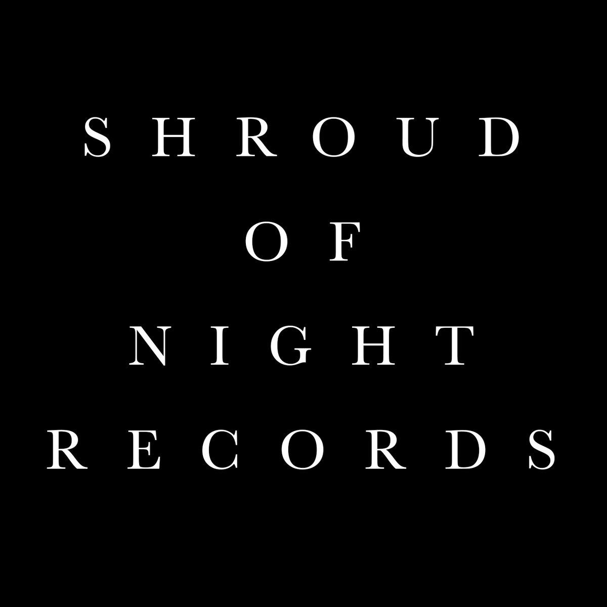 Shroud of Night Records