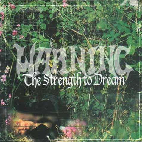 Warning - The Strength to Dream