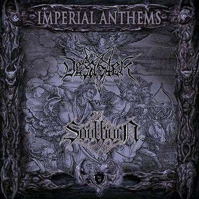 Desaster / Soulburn - Imperial Anthems No. 17