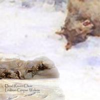 Dead Raven Choir - Lesbian Corpse Wolves