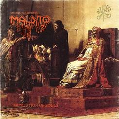 Maldito - Mutilation of the Soul