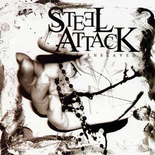 Steel Attack - Enslaved