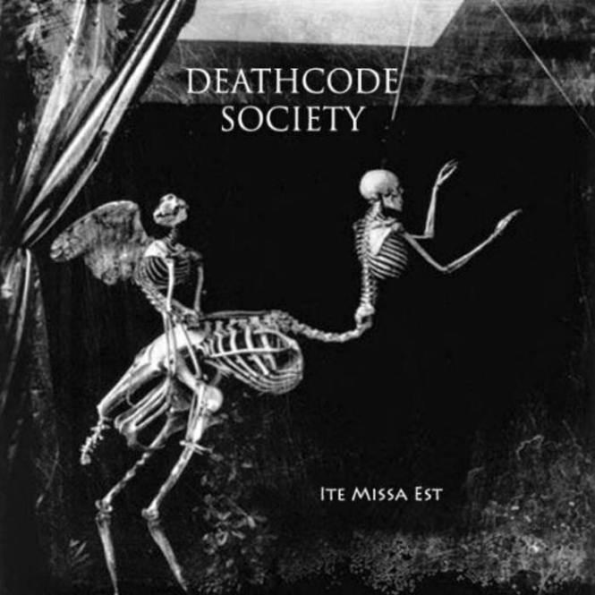 Deathcode Society - Ite Missa Est