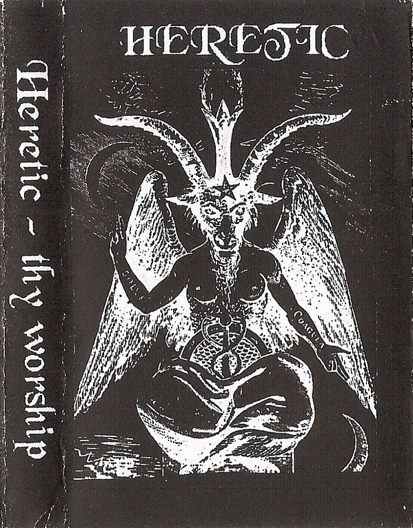 Heretic - Thy Worship