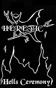 Heretic - Hells Ceremony