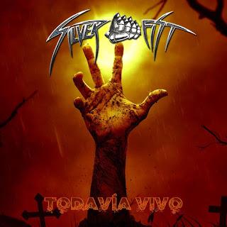 Silver Fist - Todavía Vivo