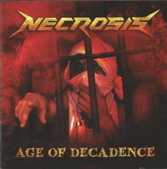 Necrosis - Age of Decadence