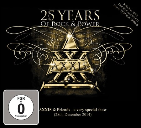 Axxis - 25 Years of Rock and Power