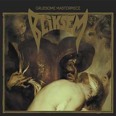 Bliksem - Gruesome Masterpiece