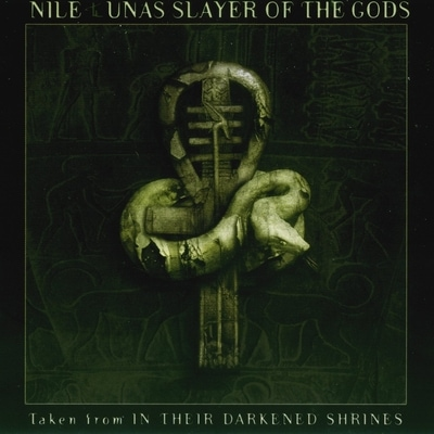 Nile - Unas Slayer of the Gods