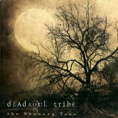 Deadsoul Tribe - The January Tree