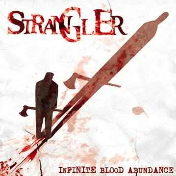Strangler - Infinite Blood Abundance