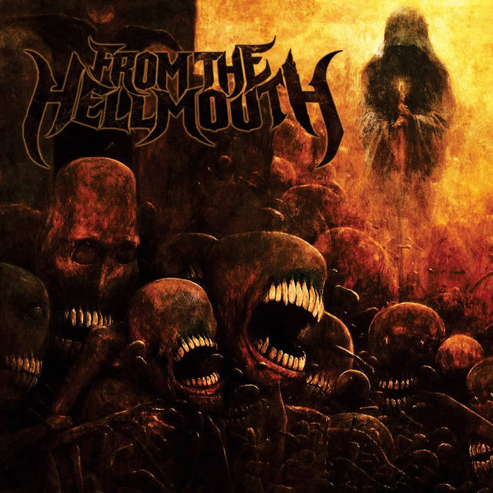 From the Hellmouth - From the Hellmouth